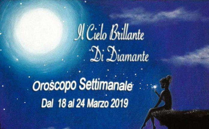 OROSCOPO SETTIMANA DAL 18 AL 24 MARZO 2019