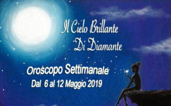 Oroscopo Settimana dal 6 al 12 Maggio 2019