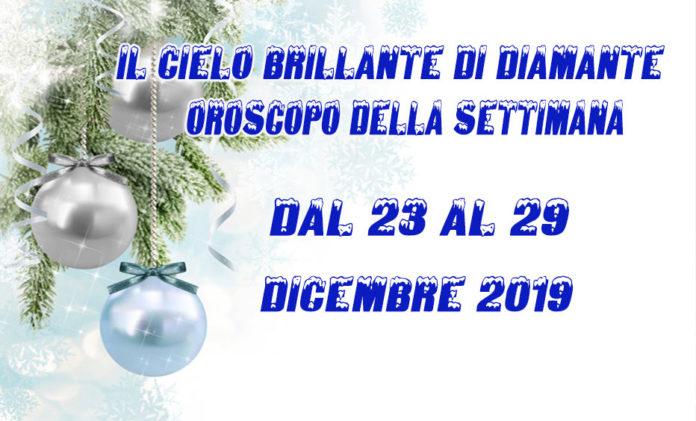 Oroscopo dal 23 al 29 Dicembre 2019