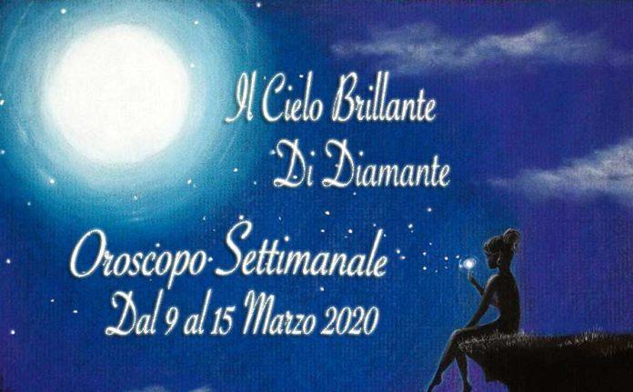 oroscopo dal 9 al 15 marzo 2020