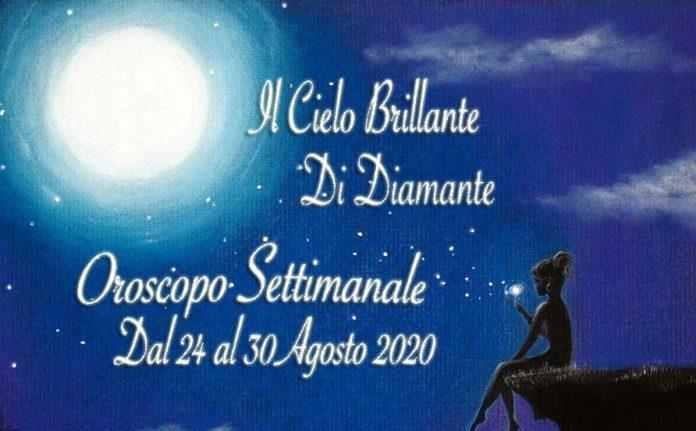 oroscopo di diamante dal 24 al 30 agosto 2020
