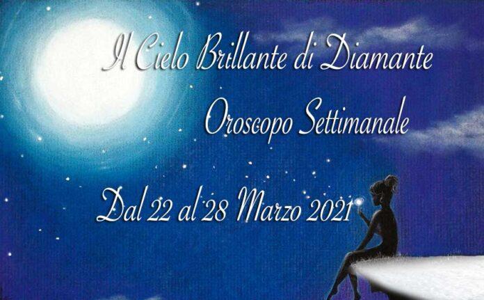 Oroscopo della settimana dal 22 al 28 marzo 2021