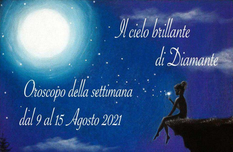 Oroscopo di Diamante dal 9 al 15 agosto 2021